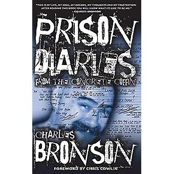 Prison Diaries by Charles Bronson - 9781910295083 Book