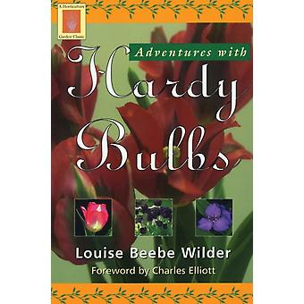 Adventures with Hardy Bulbs by Louise Beebe Wilder