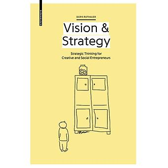 Vision  Strategy by Doris Rothauer
