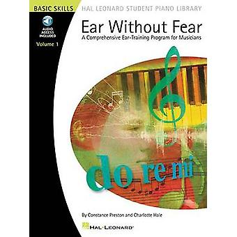 Ear without Fear  Vol. 1 by Constance Preston & Charlotte Hale