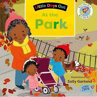 Little Days Out At the Park by Illustrated by Sally Garland