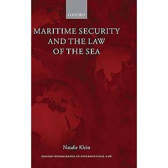 Sécurité maritime et le droit de la mer par Klein & Natalie