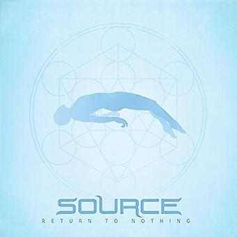Source - Return to Nothing [CD] USA import