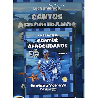 Luca Brandoli - Cantos Afrocubanos 6 Cantos a Yemaya Primera Parte [CD] USA import