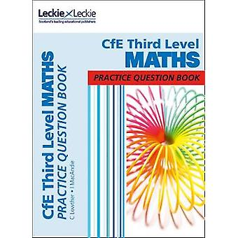 CfE Third Level Maths Practice Question Book by Craig Lowther - 97800