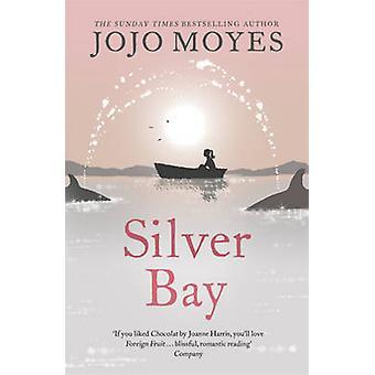 Silver Bay von Jojo Moyes - 9780340895931 Buch