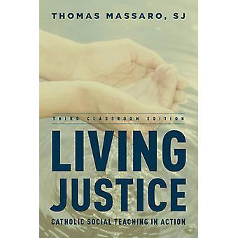 Lebendige Gerechtigkeit - katholische Soziallehre in Aktion (Klassenzimmer Edition