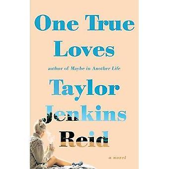 Jeden prawdziwy kocha - powieści Taylor Jenkins Reid - 9781476776903 książki