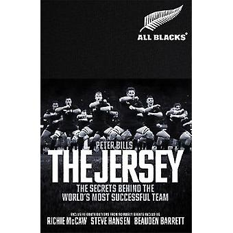 The Jersey - The Secrets Behind the World's Most Successful Team by Th