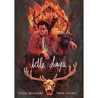 Idle Days by Idle Days - 9781626724587 Book