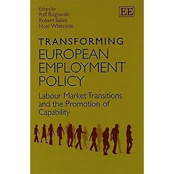 Muuttaa Euroopan työllisyyspolitiikkaa - työmarkkinoilla siirtymisiä