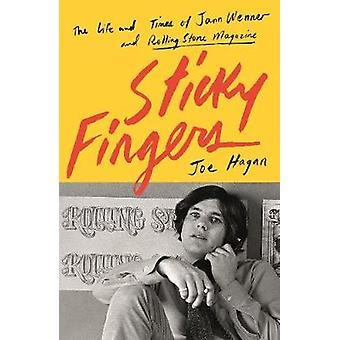 Sticky Fingers - elämä ja teot Jann Wenner ja Rolling Stone M