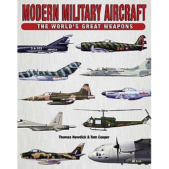Modern Military Aircraft by Thomas Newdick - Tom Cooper - 97817827406