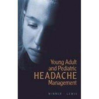 Pediatric and Young Headache Management Book