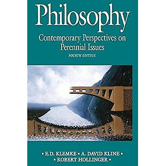 Philosophy: Contemporary Perspectives on Perennial Issues