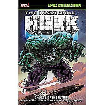 Colección épica de The Incredible Hulk: Fantasmas del futuro