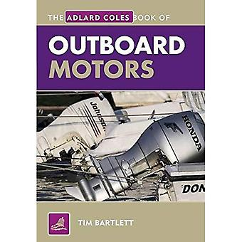 Il libro di Adlard Coles di motori fuoribordo. Tim Bartlett
