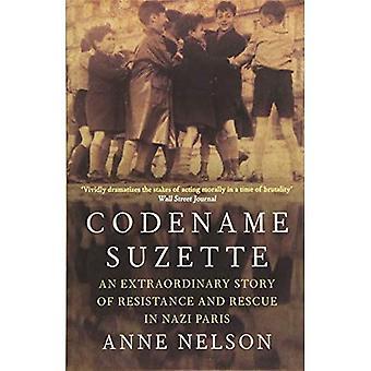 Codename Suzette: En ekstraordinær historie om motstand og redning i Nazi Paris