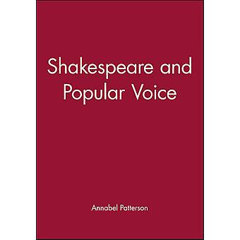 Shakespeare and Popular Voice by Patterson & Annabel