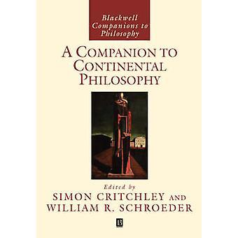 رفيق للفلسفة القارية من قبل تحرير سيمون كريتشلي وتحريرها من قبل وليام R شرودر