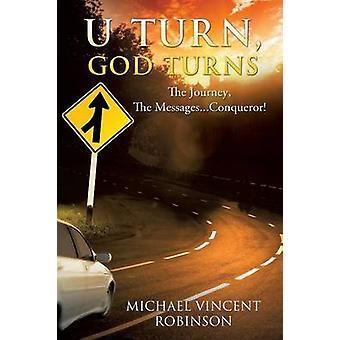 U Turn God Turns by Robinson & Michael Vincent