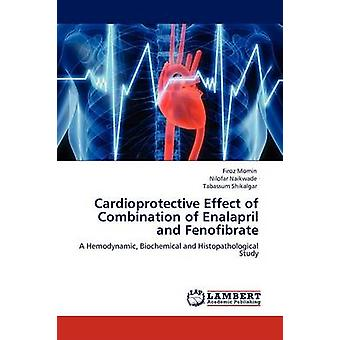 エナラプリルと Momin & Firoz でフェノフィブラートの組み合わせの心筋保護効果