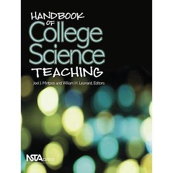 Handbook of College Science Teaching by Joel J. Mintzes - William H.
