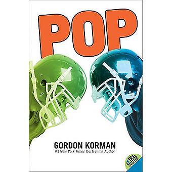 Pop by Gordon Korman - 9780061742613 Book