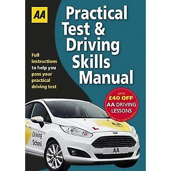 Practical Test & Driving Skills - AA Driving Test Books by AA Publ