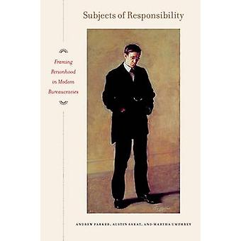 Subjects of Responsibility - Framing Personhood in Modern Bureaucracie