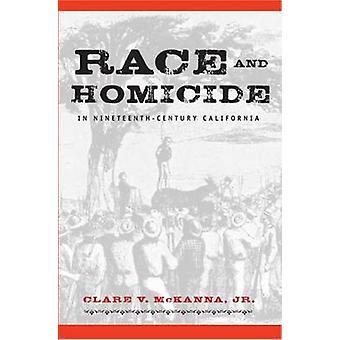 Race och mord i nittonde århundradet Kalifornien av Clare V. McKann