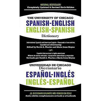 The University of Chicago Spanish-English Dictionary/Diccionario Univ