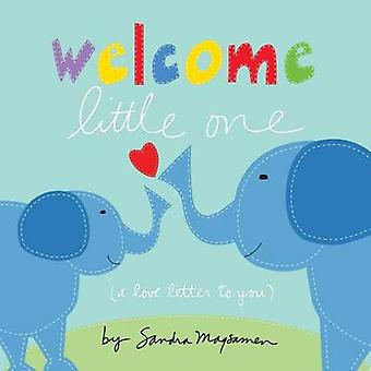 Welcome Little One by Sandra Magsamen - 9781492632641 Book