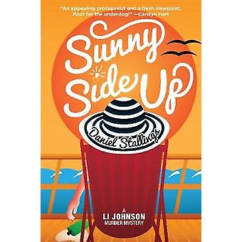 Sunny Side Up by Daniel Stallings - 9781610353113 Book