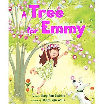 A Tree for Emmy by Mary Ann Rodman - 9781682630372 Book