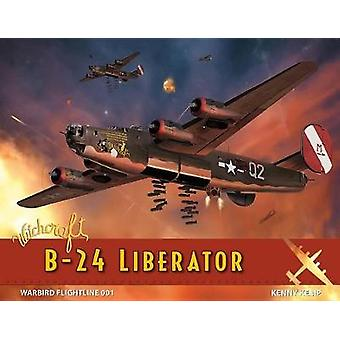 Witchcraft B-24 Liberator by Kenny Kemp - 9781892442758 Book
