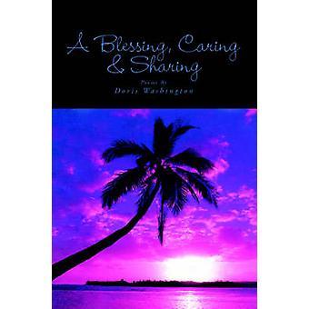 A Blessing - Caring & Sharing by Doris Washington - 9781413450200 Book