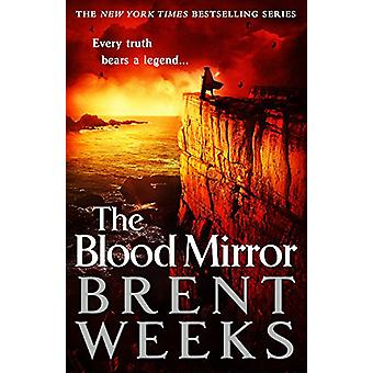The Blood Mirror by Brent Weeks - 9780316251327 Book