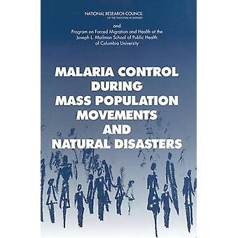 Controllo della malaria durante movimenti di massa della popolazione e calamità naturali