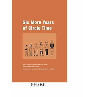 Six More Years of Circle Time by Burt & Sian