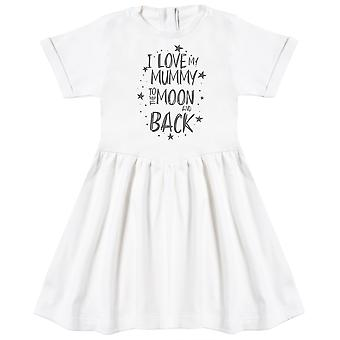 I Love My Mummy To The Moon And Back Baby Dress