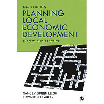 Planning Local Economic Development Theory and Practice by Leigh & Nancey Green