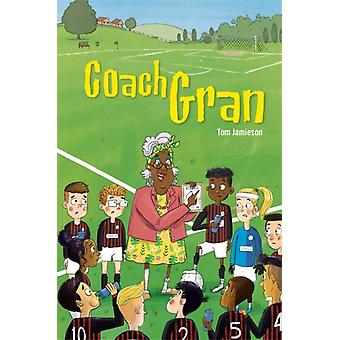 Reading Planet KS2  Coach Gran  Level 3 VenusBrown band by Tom Jamieson