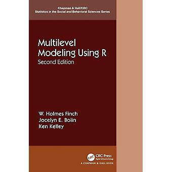 Multilevel Modeling Using R by Finch & W. Holmes