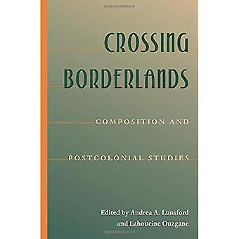 Krysset grenselandet: Sammensetning og postkoloniale studier