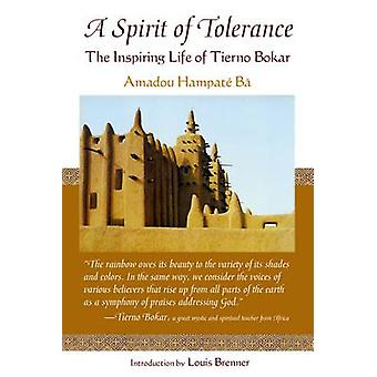 Spirit of Tolerance by Ba & Amadou Hampate