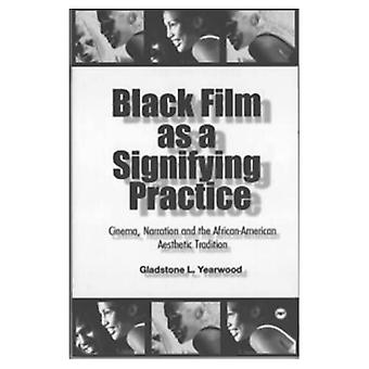 Czarny Film jako oznaczający praktykę: kino, narracji i afro-amerykańskich doświadczenia estetyczne
