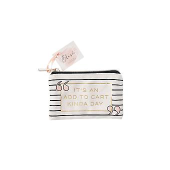 Blush Its An Add To Cart Kinda Day Purse