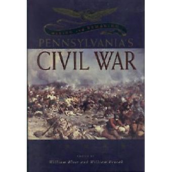 Making  Remaking Penna. Civil War by Blair & William Alan