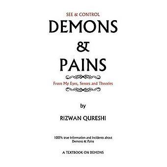 Demoner smerter 100 sann informasjon og hendelser om demoner smerter av Qureshi & Rizwan